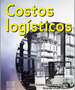 Costos logísticos - 1ra Edición