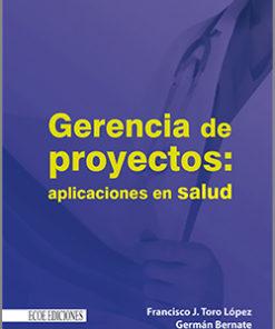 Gerencia de proyectos - 1ra edición