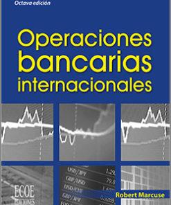 Operaciones bancarias internacionales - 8va Edición