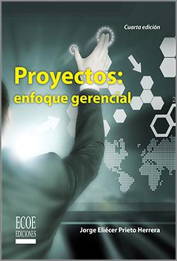 Proyectos enfoque gerencia - 4ta edición