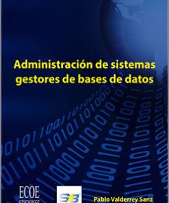 Administración de sistemas gestores de bases de datos - 1ra Edición
