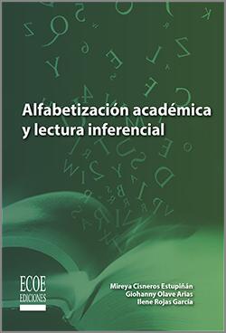 Alfabetización académica y lectura inferencial - 1ra Edición