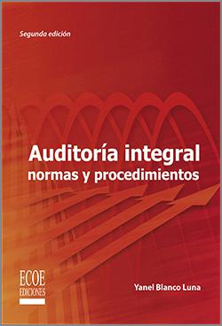 Auditoria integral normas y procedimientos - 2da Edición