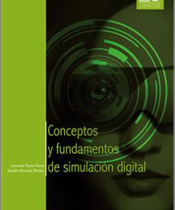 conceptos y fundamentos de simulación digital - 1ra Edición