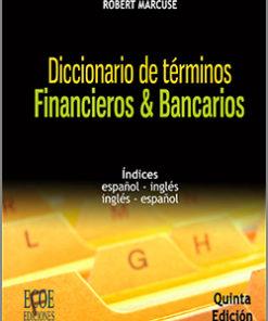 Diccionario de términos financieros y bancarios - 5ta Edición