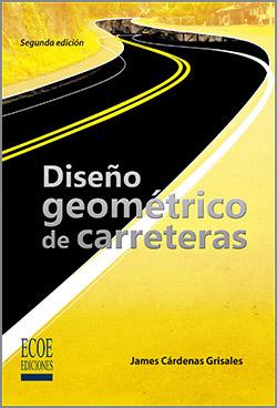 Diseño Geométrico de carreteras - 2da Edición