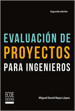 Evaluación de proyectos de ingenieros - 2da Edición
