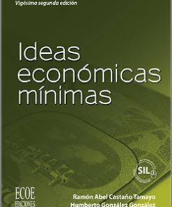 Ideas económicas mínimas - 22da Edición