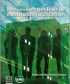 Innovación en gestión de eventos organizacionales - 1ra edición