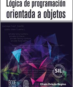 Lógica de programación orientada a objetos - 1ra Edición