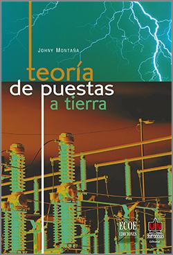 Teoría de Puestas a Tierra - 1ra Edición