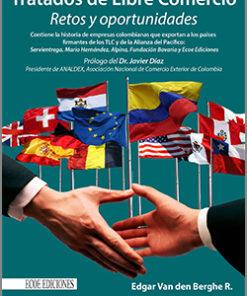 Tratados de libre comercio - 1ra Edición