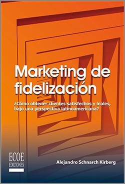 Marketing de fidelización - 1ra Edición
