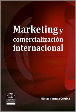 Marketing y comercialización internacional - 1ra edición