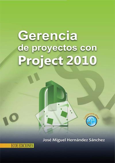 Gerencia de proyectos con Project 2010