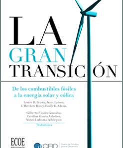 La Gran Transición - 1ra Edición