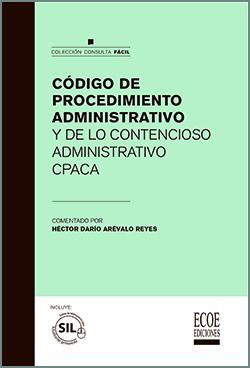Código de procedimiento administrativo y de lo contencioso administrativo CPACA