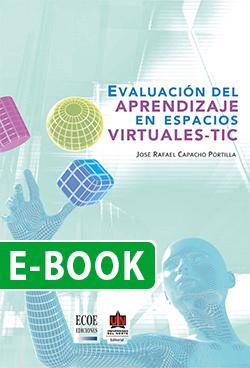 Evaluación del aprendizaje en espacios virtuales – TIC