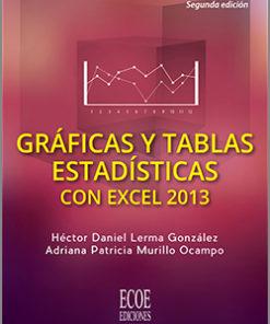 Graficas y tablas estadisticas con excel 2013 - 2da Edición