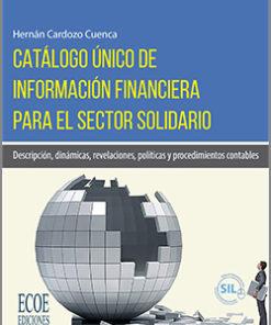 Catálogo único de información financiera para el sector solidario - 1ra Edición