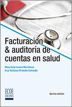 Facturación y auditoría de cuentas en salud - 5ta Edición