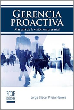 Gerencia proactiva - 1ra Edición