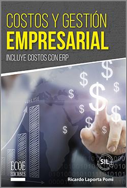 Costos y gestión empresarial - 1ra edición