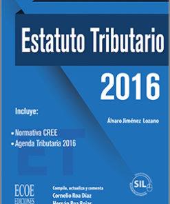 Estatuto tributario 2016 - 1ra edición