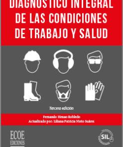 Diagnóstico integral de las condiciones de trabajo y salud