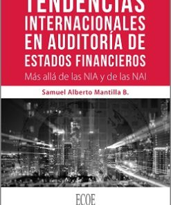 Tendencias internacionales en auditoría de estados financieros