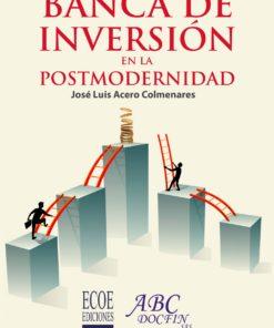 Banca de inversión en la postmodernidad