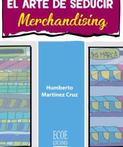 El arte de seducir. Merchandising