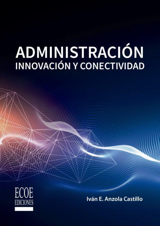 Adminsitración Innovación y Conectividad