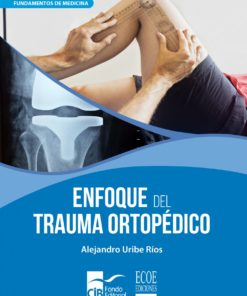 enfoque del trauma ortopédico