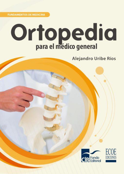 ortopedia para el médico general