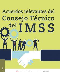 libro-Acuerdos-relevantes-del-Consejo-Tecnico-del-IMSS