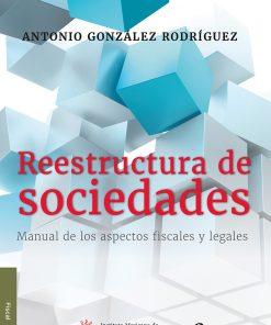 9786078384624. Reestructura de sociedades Manual de los aspectos fiscales y legales