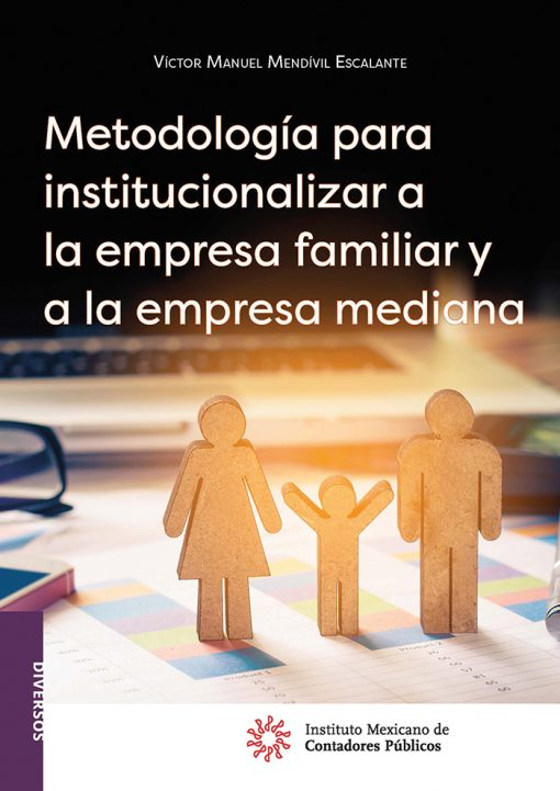 Metodología-para-institucionalizar-a-la-empresa-familiar-y-a-la-empresa-mediana
