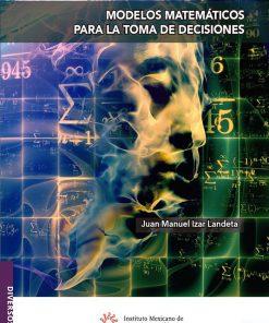 Modelos-matematicos-para-la-toma-de-decisiones