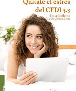 9786078628322. Quítate el estrés del CFDI 3.3