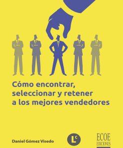 comprar-libro-como-encontrar-seleccionar-y-retener-a-los-mejores-vendedores